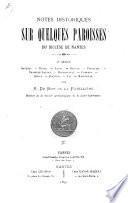 Notes historiques sur quelques paroisses du diocèse de Nantes ...
