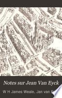 Notes sur Jean Van Eyck