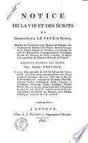 Notice de la vie et des écrits de George-Louis Le Sage ...