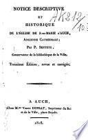 Notice descriptive et historique de l'église de Sainte-Marie d'Auch ancienne cathédrale