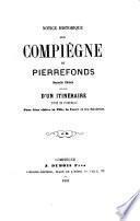 Notice historique sur Compiègne et Pierrefonds