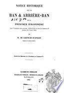 Notice historique sur les ban & arrière-ban de la province d'Auvergne