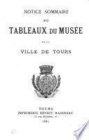 Notice sommaire des tableaux du musée de la ville de Tours