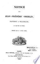 Notice sur Jean-Frédéric Oberlin, pasteur à Waldbach, mort le 1er juin 1826