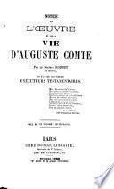 Notice sur l'oeuvre et sur la vie d'Auguste Comte