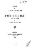 Notice sur la vie et les travaux de Paul Henrard, membre de l'Académie