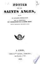 Notice sur les saints anges; suivie de quelques instructions sur la confrérie ou l'association de la Bonne Mort