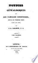 Notices généalogiques sur les familles genevoises
