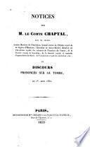 Notices sur M.le comte Chaptal et discours prononcés sur sa tombe, le 1er aout 1832