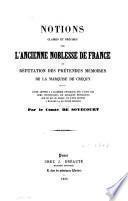 Notions claires et précises sur l'ancienne noblesse de France ou réfutation des prétendus mémoires de la marquise de Créquy...