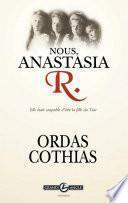 Nous, Anastasia R.
