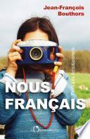 Nous, Français. Portraits émotionnels