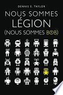 Nous sommes Légion (Nous sommes Bob)