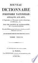 Nouveau dictionnaire d'histoire naturelle, appliquée aux arts, à l'agriculture, à l'économie rurale et domestique, à la médecine, etc