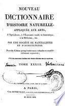 Nouveau dictionnaire d'histoire naturelle, appliquée aux arts, à l'agriculture, à l'economie rurale et domestique, à la médecine...