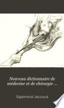 Nouveau dictionnaire de médecine et de chirurgie pratiques ... v. 12, 1870