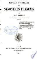 Nouveau dictionnaire des synonymes francais
