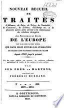 Nouveau recueil de traités d'alliance, de paix, de trève... et de plusieurs autres actes servant à la connaissance des relations étrangères des puissances... de l'Europe... depuis 1808 jusqu'à présent: 1827-1835