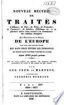 Nouveau recueil de traités d'alliance, de paix, de trève... et de plusieurs autres actes servant à la connaissance des relations étrangères des puissances... de l'Europe... depuis 1808 jusqu'à présent: 1830-1837
