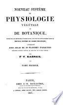 Nouveau système de physiologie végétale et de botanique