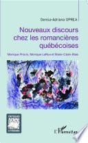 Nouveaux discours chez les romancières québécoises