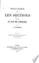 Nouveaux documents sur les sections et sur le club des Cordeliers