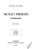 Nouveaux portraits littéraires Gustave Planche