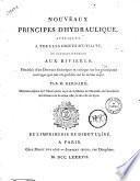 Nouveaux principes d'hydraulique, appliqués a tous les objets d'utilité et particulièrement aux rivieres; précédés d'un Discours historique et critique sur les principaux ouvrages qui ont été publiés sur le même sujet. Par M. Bernard,....