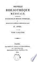 Nouvelle bibliothèque médicale, augmentée d'un recueil de médecine vétérinaire, et bulletin de l'Athénée de médicine de Paris
