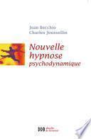 Nouvelle Hypnose - Hypnose Psychodynamique (Ned)