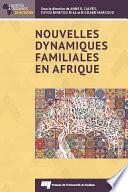 Nouvelles dynamiques familiales en Afrique
