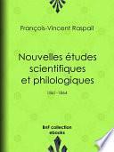 Nouvelles études scientifiques et philologiques