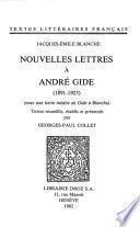 Nouvelles lettres à André Gide : 1891-1925