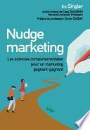 Nudge marketing (édition enrichie)