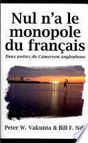 Nul n'a le monopole du franÁais