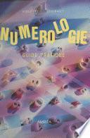 Numérologie : guide pratique