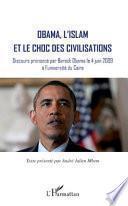 Obama, l'islam et le choc des civilisations