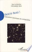 Objectif blogs!