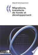 Objectif développement Migrations, transferts de fonds et développement