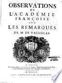 Observation de l'Académie françoise sur les remarques