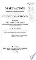 Observations critiques et archéologiques sur l'objet des représentations zodiacales qui nous restent de l'antiquité;