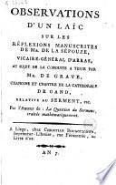 Observations d'un laïc sur les réflexions manuscrites de Mr. de la Sépouze, au sujet de a conduite à tenir par Mr. de Grave ...
