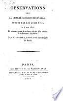 Observations sur la Charte constitutionnelle donnee par S. M. Louis XVIII (etc.)
