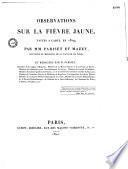 Observations sur la fièvre jaune, faites à Cadix, en 1819