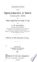 Observations sur les apocynacées à latex recueillies par M.L. Gentil dans l'État Indépendant du Congo en 1900