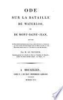 Ode sur la bataille de Waterloo, ou, de Mont-Saint-Jean