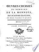Oeuvres choisies de Bernard de La Monnoye, de l'Académie françoise, en deux volumes in-quarto. Tome premier [- Tome second]