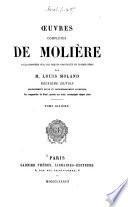 Oeuvres complètas de Molière: Monsieur de Pourceaugnac, comédie-ballet en trois actes (6 octobre 1669)