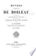 Oeuvres complètes de Boileau accompagnées de notes historiques et littéraires et précédées d'une étude sur sa vie et ses ouvrages