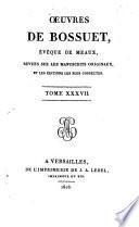 Oeuvres completes de Bossuet, évéque de Meaux